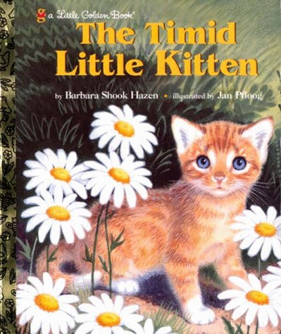 9780307988812: The Timid Little Kitten (Little Golden Book)