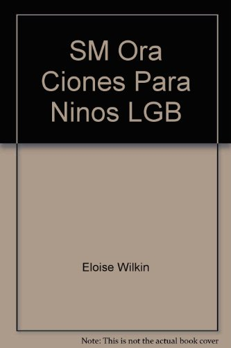 Oraciones Para Ninos - Little Golden Book (0307990168) by Wilkin, Eloise