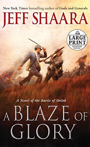 9780307990648: A Blaze of Glory: A Novel of The Battle of Shiloh