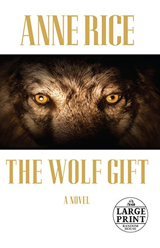 9780307990761: The Wolf Gift (Random House Large Print)