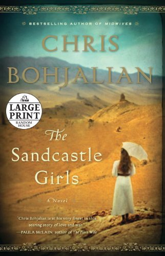 9780307990822: The Sandcastle Girls: A Novel (Random House Large Print)