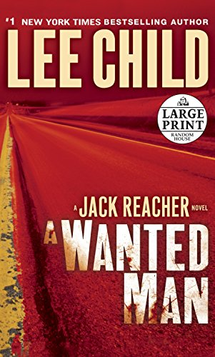 9780307990853: A Wanted Man: A Jack Reacher Novel (Random House Large Print)