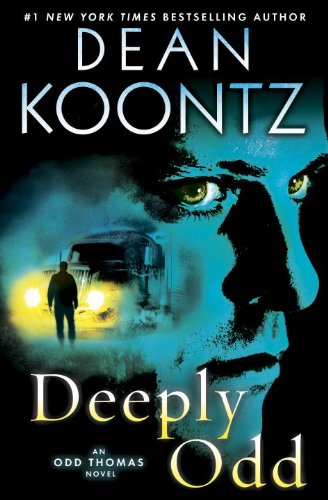 9780307990860: Deeply Odd: An Odd Thomas Novel (Random House Large Print)