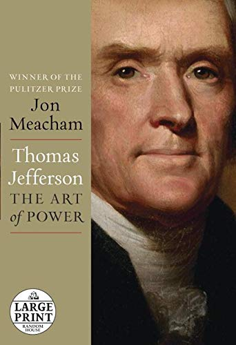 9780307990877: Thomas Jefferson: The Art of Power (Random House Large Print)