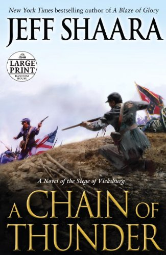 9780307990884: A Chain of Thunder: A Novel of the Siege of Vicksburg (Random House Large Print)