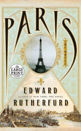Paris: The Novel (Random House Large Print): Edward Rutherfurd