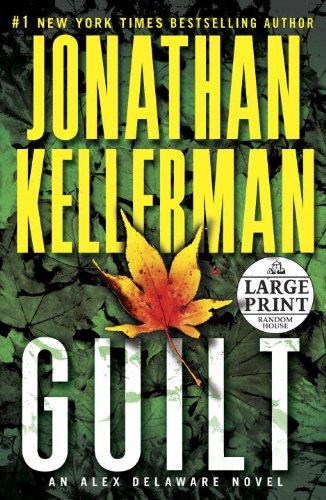 9780307990907: Guilt: An Alex Delaware Novel