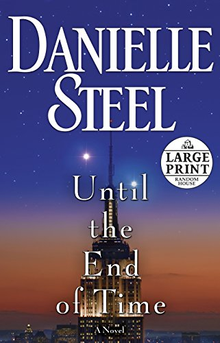 9780307990914: Until the End of Time (Random House Large Print)