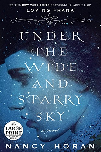 9780307990938: Under the Wide and Starry Sky: A Novel (Random House Large Print)