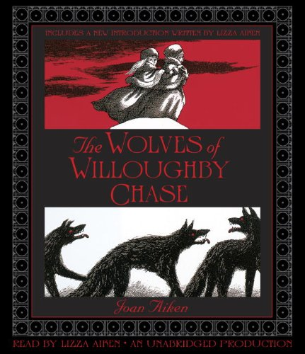 9780307991249: The Wolves of Willoughby Chase (Wolves Chronicles)