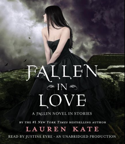 9780307991348: Fallen in Love: A Fallen Novel in Stories