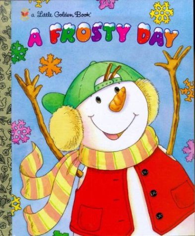9780307995094: A Frosty Day (Little Golden Book)