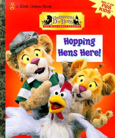 9780307995100: Hopping Hens Here! (Little Golden Book)