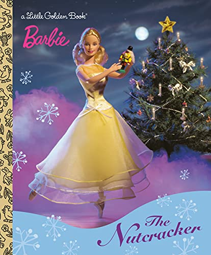 Barbie The Nutcracker Little Golden Book By Golden Books Golden