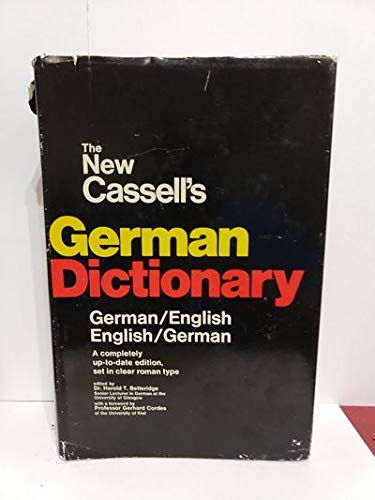 The new Cassell's German dictionary: German-English, English-German (English and German Edition) (0308100182) by Harold T Betteridge
