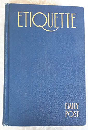 9780308100374: Emily Post's Etiquette