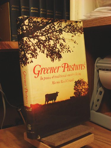 GREENER PASTURES Life in the North Country: CROWELL, MARNIE REED