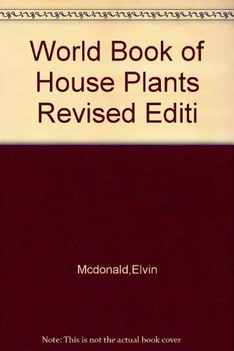 9780308100879: The World Book of House Plants