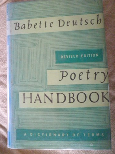 9780308100886: Poetry handbook;: A dictionary of terms