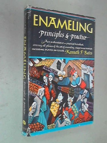 9780308100916: Enameling: Principles and practice