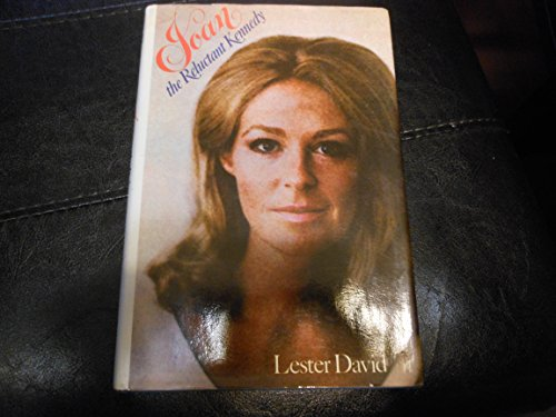 9780308101227: Joan--the reluctant Kennedy;: A biographical profile