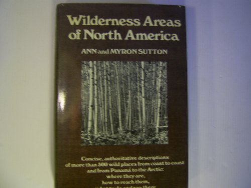 9780308101241: Wilderness areas of North America,