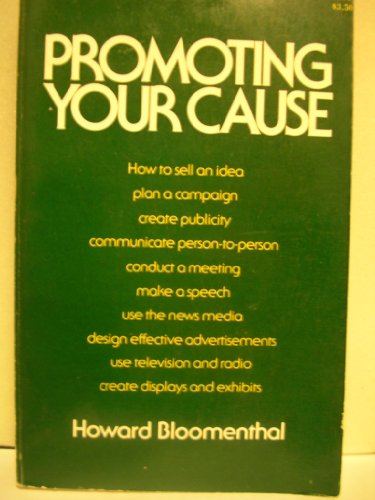 Promoting Your Cause: Bloomenthal, Howard