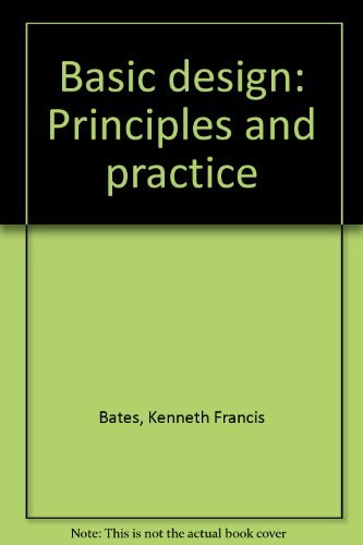 9780308101517: Basic design: Principles and practice