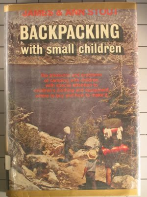 9780308101821: Backpacking With Small Children