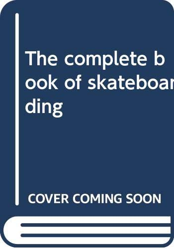 9780308102675: The complete book of skateboarding