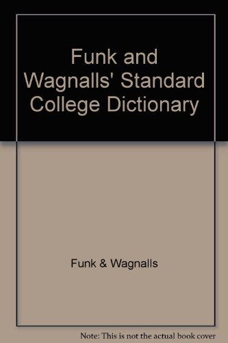 Funk and Wagnall's Standard College Dictionary (0308103106) by Funk & Wagnalls