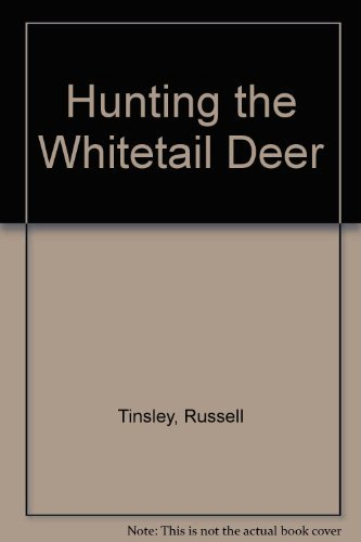 9780308103269: Hunting the Whitetail Deer