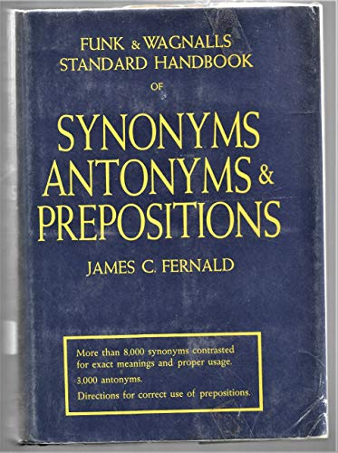 9780308400245: Funk and Wagnalls Standard Handbook of Synonyms, Antonyms, and Prepositions.