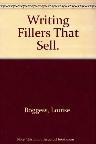Writing Fillers That Sell.: Boggess, Louise.