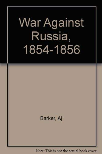 9780308504790: The War Against Russia 1854-1856