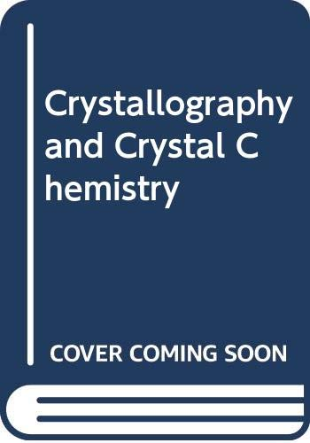 Crystallography and Crystal Chemistry: Bloss, F Donald