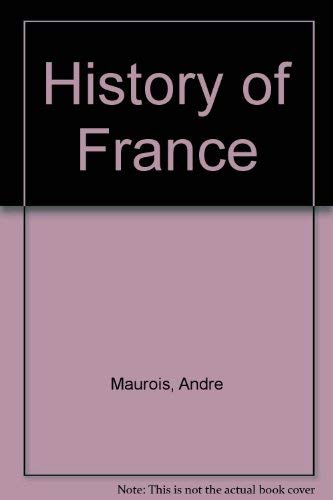 9780308600256: History of France