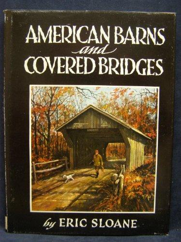American Barns and Covered Bridges: Eric Sloane