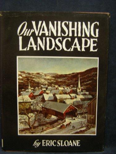 9780308700475: Our Vanishing Landscape
