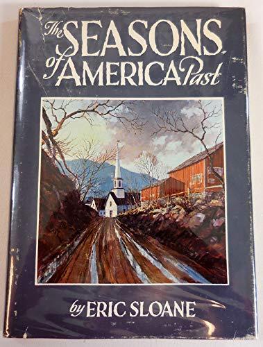 The Seasons of America Past: Sloane, Eric