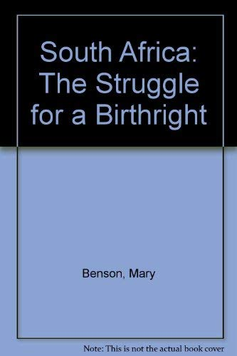 9780308700871: South Africa: The Struggle for a Birthright