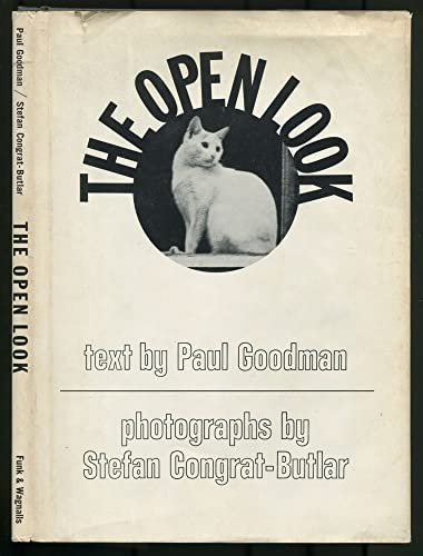 The Open Look.: Goodman, Paul,
