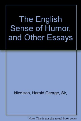 the english sense of humour and other essays Definition and classification of humor print reference this apa mla mla or recommendations expressed in this material are those of the authors and do not necessarily reflect the views of uk essays conversational implicature is the key notion to appreciate english humors in other.