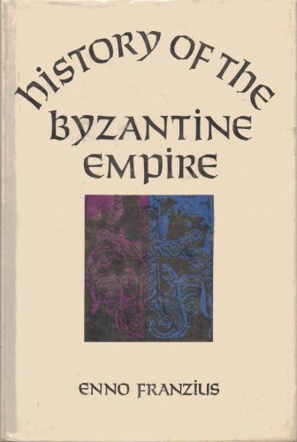 History of the Byzantine Empire: Mother of: Franzius, Enno,
