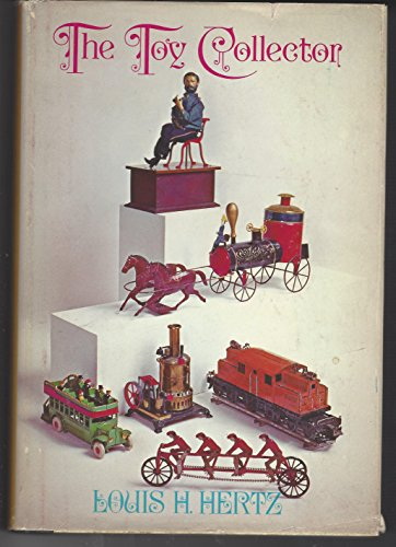 9780308703667: The (Antique) Toy Collector