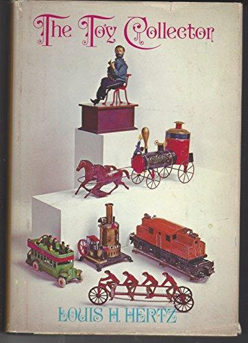 The (Antique) Toy Collector: Hertz, Louis Heilbroner.