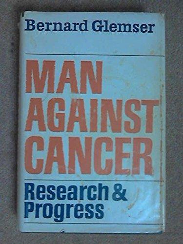 9780308703728: Man Against Cancer.