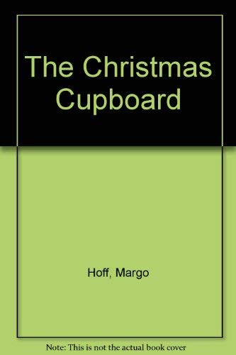 The Christmas Cupboard: Margo Hoff