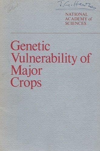 9780309020305: Genetic Vulnerability of Major Crops
