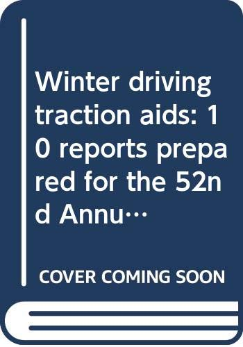 9780309022637: Winter driving traction aids: 10 reports prepared for the 52nd Annual Meeting (Highway research record ; no. 477)